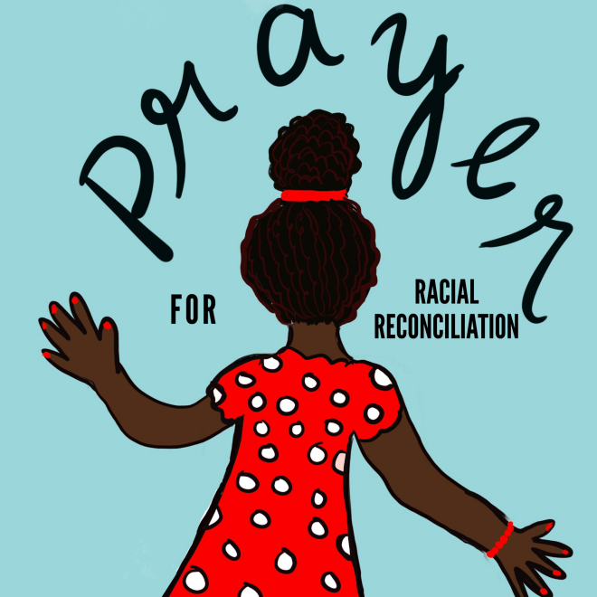 Prayer for Racial Reconciliation