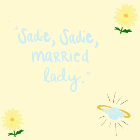 Sadie, Sadie, married lady